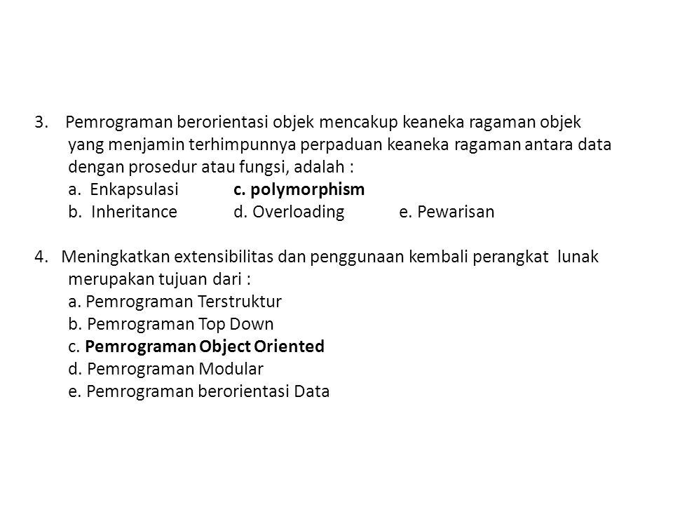 e. Pemrograman berorientasi Data