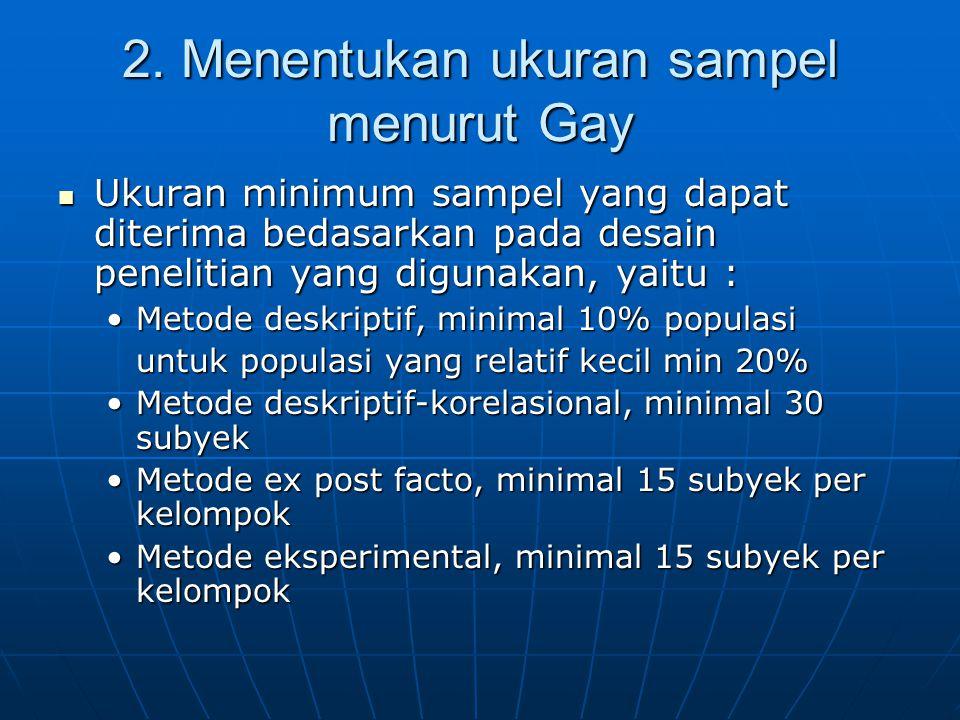 2. Menentukan ukuran sampel menurut Gay