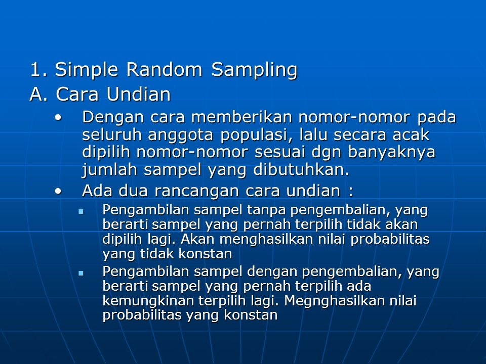 1. Simple Random Sampling A. Cara Undian
