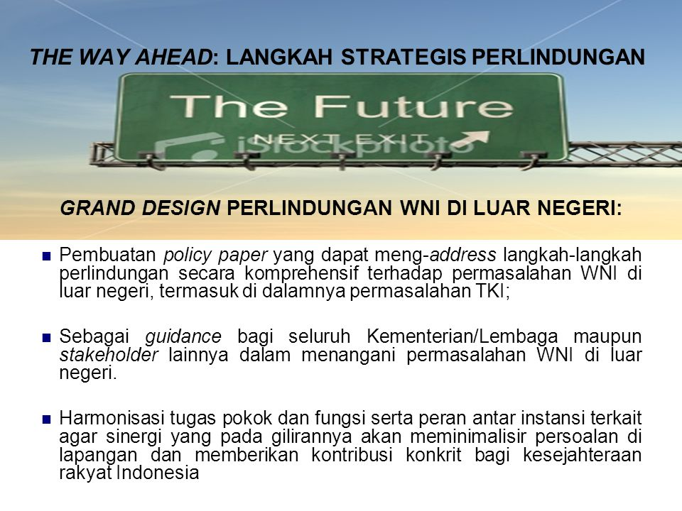 THE WAY AHEAD: LANGKAH STRATEGIS PERLINDUNGAN