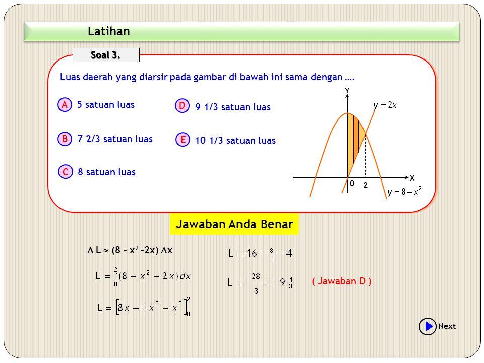 Latihan Jawaban Anda Benar Soal 3.