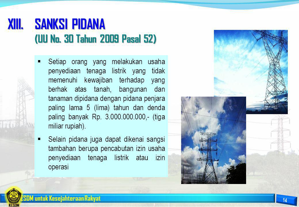 XIII. SANKSI PIDANA (UU No. 30 Tahun 2009 Pasal 52)
