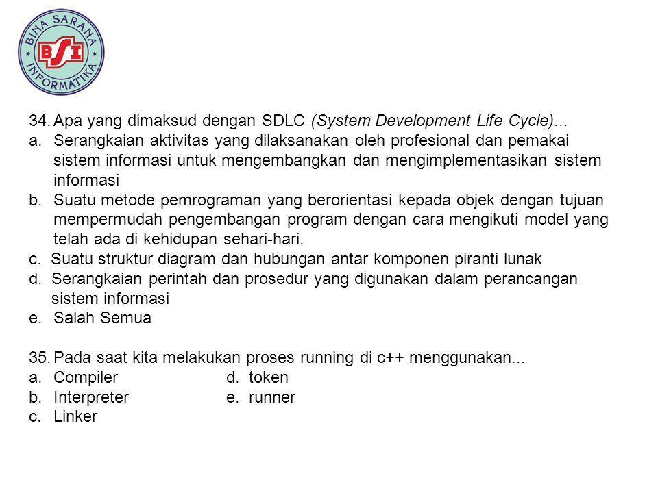 Apa yang dimaksud dengan SDLC (System Development Life Cycle)...