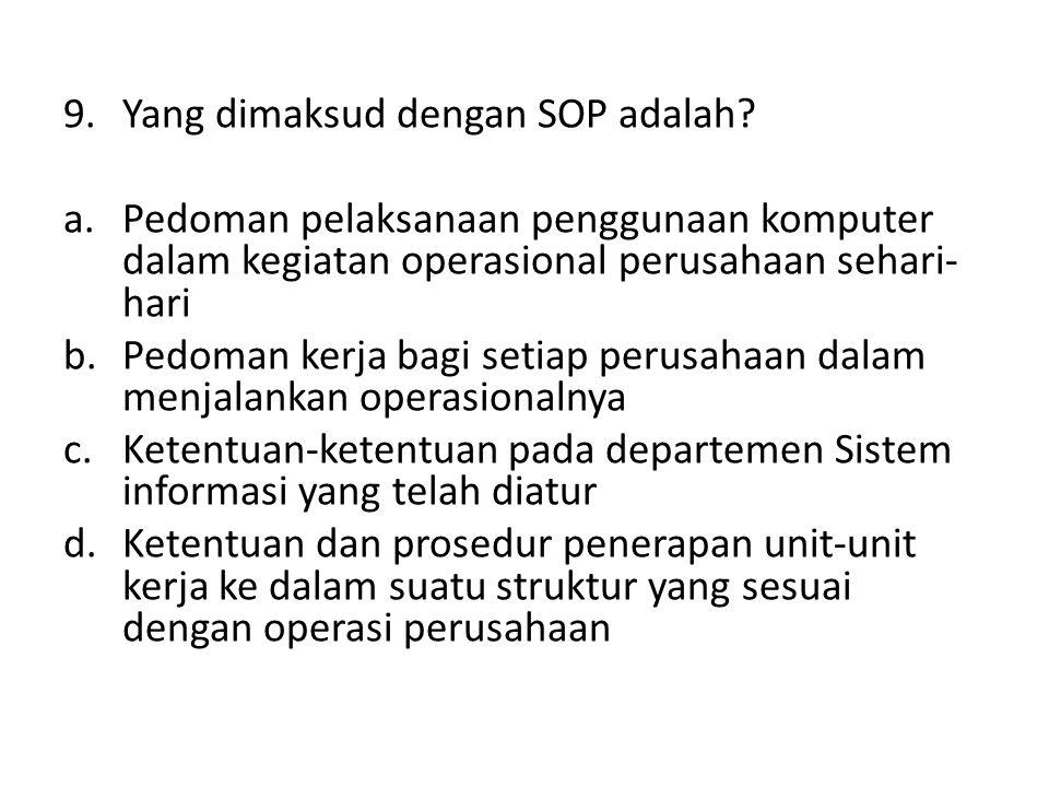Yang dimaksud dengan SOP adalah