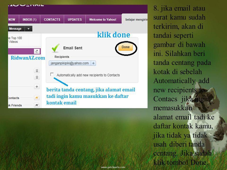 8. jika email atau surat kamu sudah terkirim, akan di tandai seperti gambar di bawah ini.