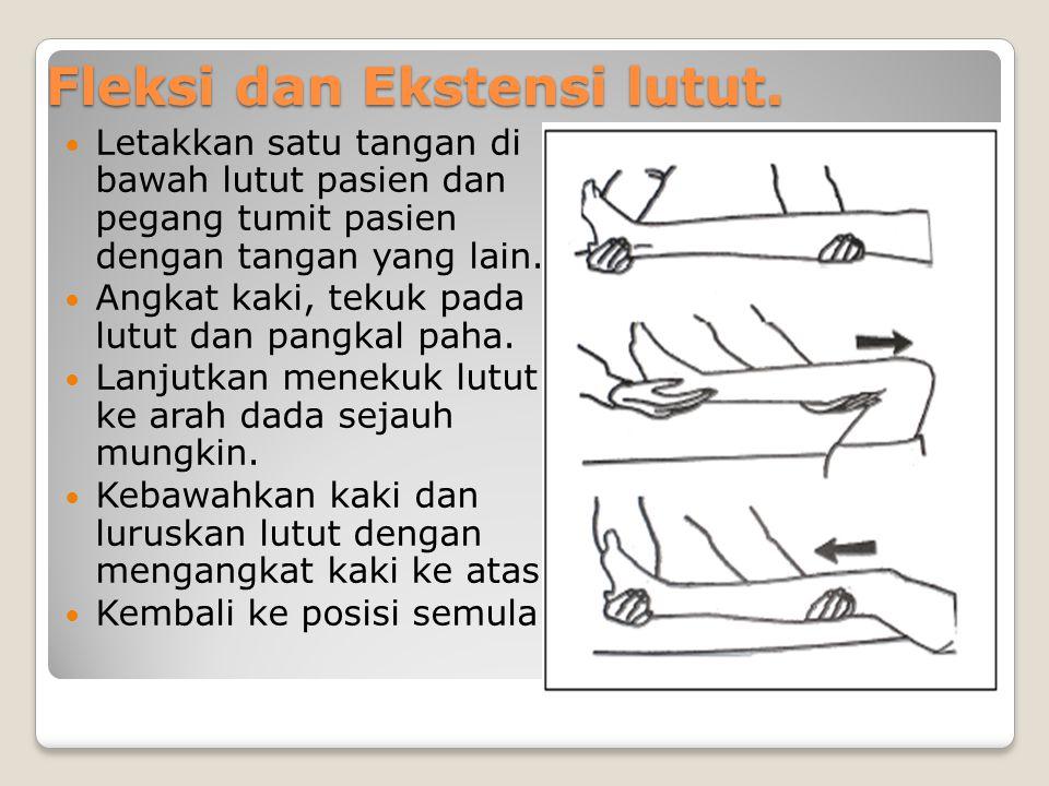 Fleksi dan Ekstensi lutut.