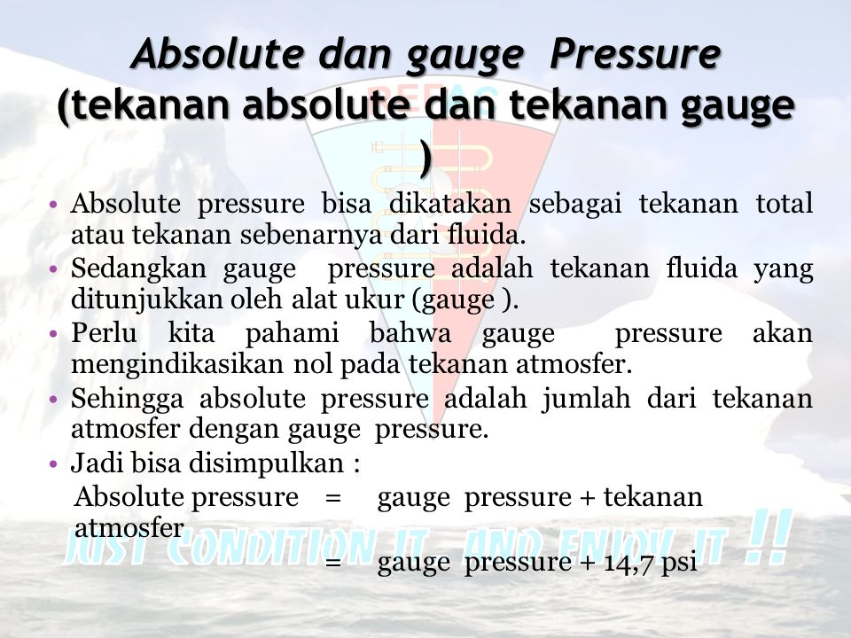Absolute dan gauge Pressure (tekanan absolute dan tekanan gauge )