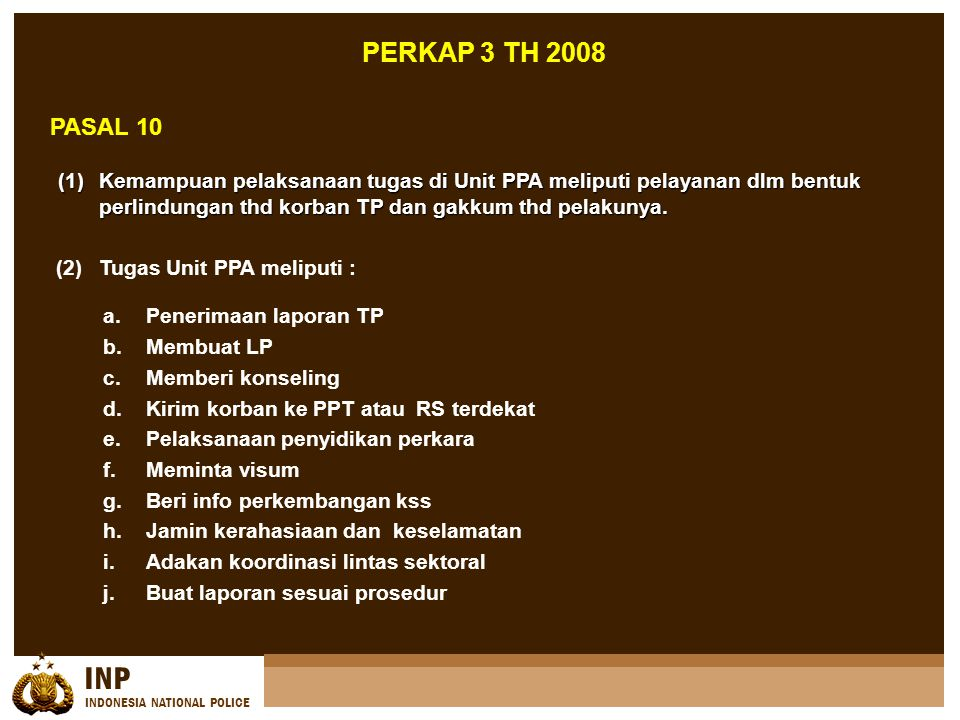 PERKAP 3 TH 2008 PASAL 10.