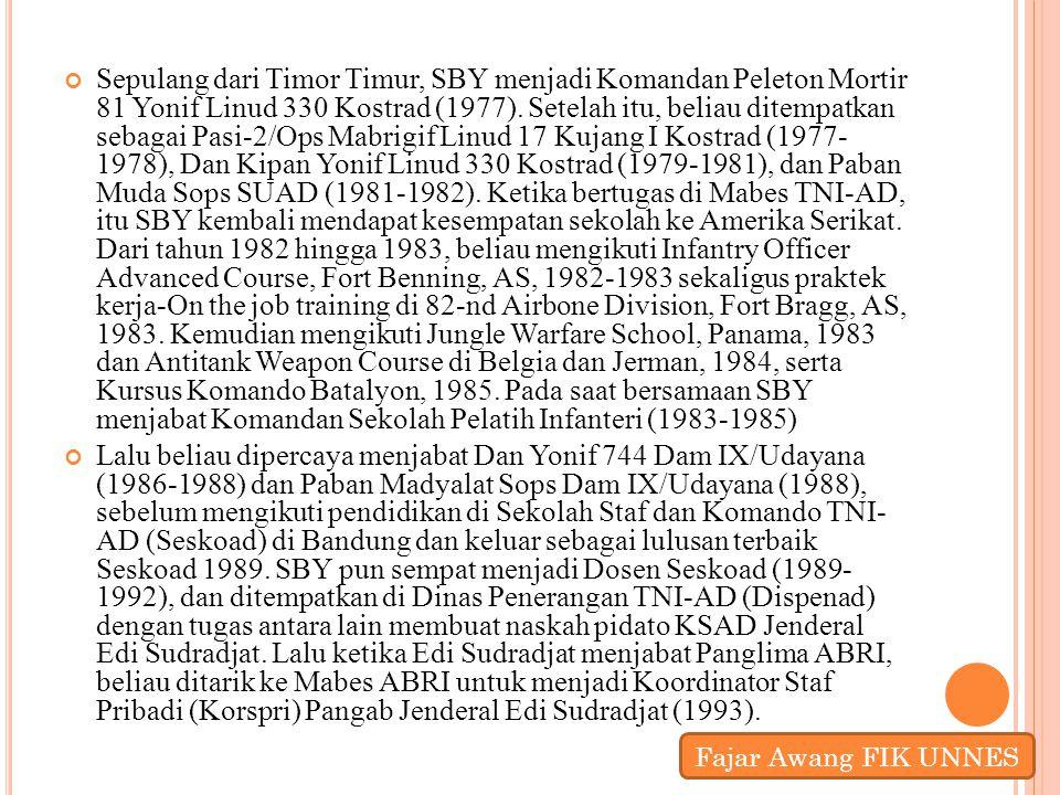 Sepulang dari Timor Timur, SBY menjadi Komandan Peleton Mortir 81 Yonif Linud 330 Kostrad (1977). Setelah itu, beliau ditempatkan sebagai Pasi-2/Ops Mabrigif Linud 17 Kujang I Kostrad (1977- 1978), Dan Kipan Yonif Linud 330 Kostrad (1979-1981), dan Paban Muda Sops SUAD (1981-1982). Ketika bertugas di Mabes TNI-AD, itu SBY kembali mendapat kesempatan sekolah ke Amerika Serikat. Dari tahun 1982 hingga 1983, beliau mengikuti Infantry Officer Advanced Course, Fort Benning, AS, 1982-1983 sekaligus praktek kerja-On the job training di 82-nd Airbone Division, Fort Bragg, AS, 1983. Kemudian mengikuti Jungle Warfare School, Panama, 1983 dan Antitank Weapon Course di Belgia dan Jerman, 1984, serta Kursus Komando Batalyon, 1985. Pada saat bersamaan SBY menjabat Komandan Sekolah Pelatih Infanteri (1983-1985)