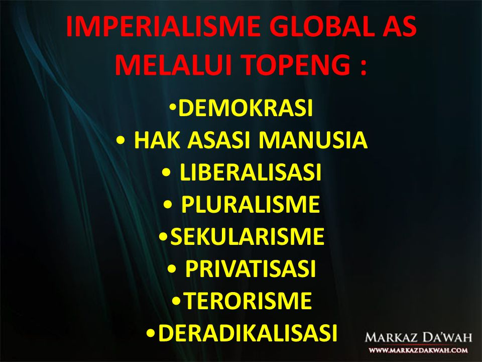 IMPERIALISME GLOBAL AS MELALUI TOPENG :