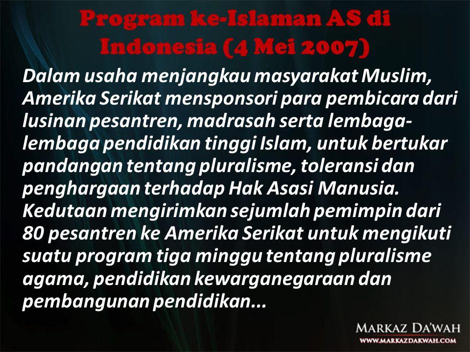 Program ke-Islaman AS di Indonesia (4 Mei 2007)