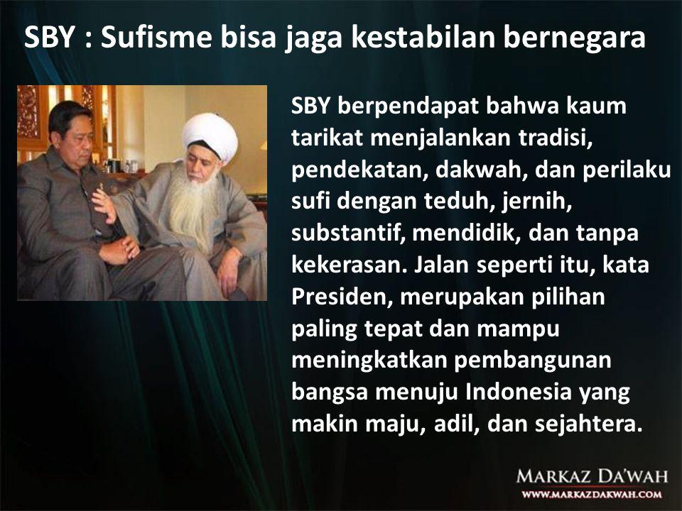 SBY : Sufisme bisa jaga kestabilan bernegara