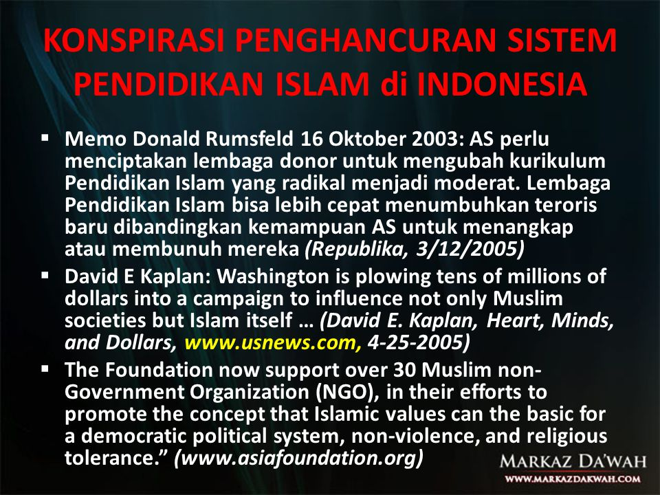 KONSPIRASI PENGHANCURAN SISTEM PENDIDIKAN ISLAM di INDONESIA