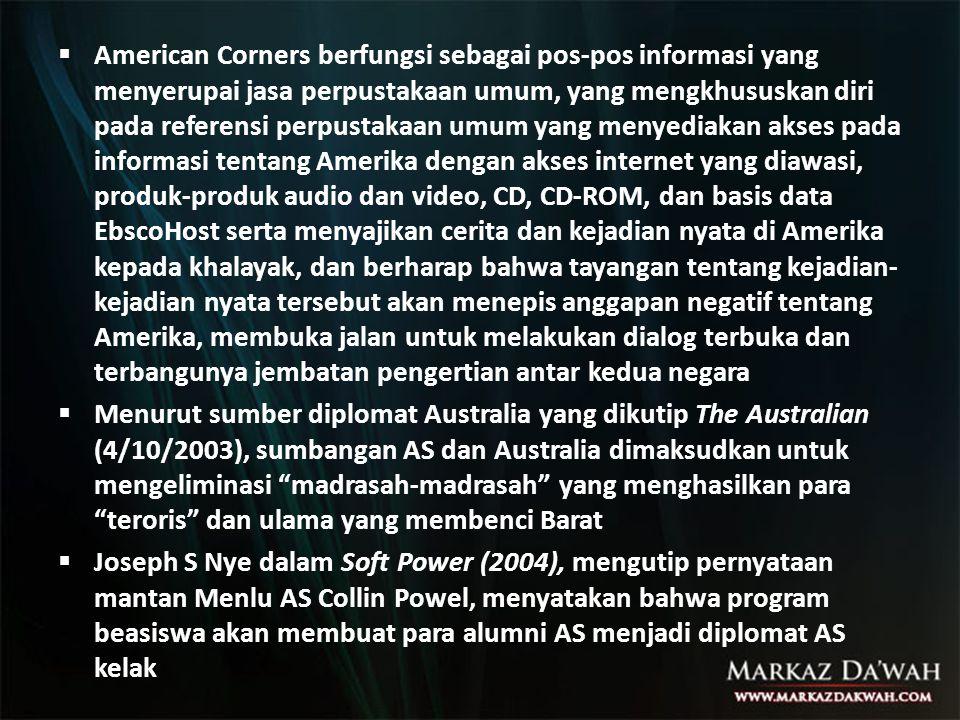 American Corners berfungsi sebagai pos-pos informasi yang menyerupai jasa perpustakaan umum, yang mengkhususkan diri pada referensi perpustakaan umum yang menyediakan akses pada informasi tentang Amerika dengan akses internet yang diawasi, produk-produk audio dan video, CD, CD-ROM, dan basis data EbscoHost serta menyajikan cerita dan kejadian nyata di Amerika kepada khalayak, dan berharap bahwa tayangan tentang kejadian-kejadian nyata tersebut akan menepis anggapan negatif tentang Amerika, membuka jalan untuk melakukan dialog terbuka dan terbangunya jembatan pengertian antar kedua negara