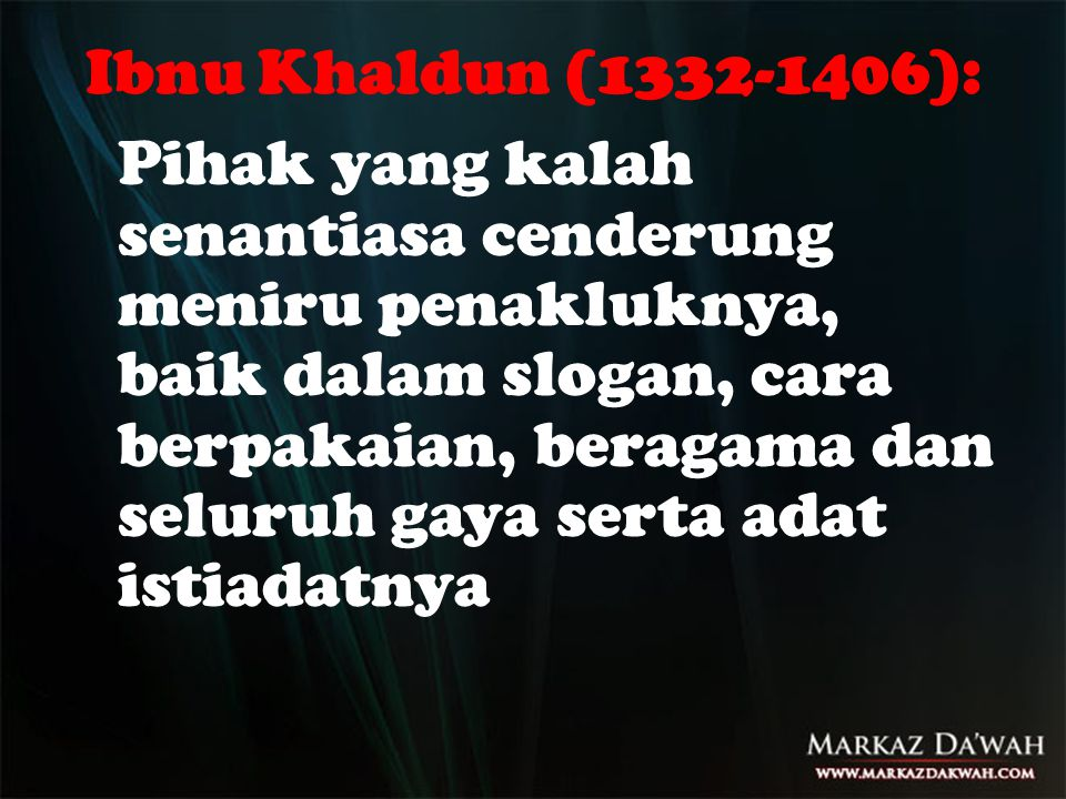 Ibnu Khaldun (1332-1406):