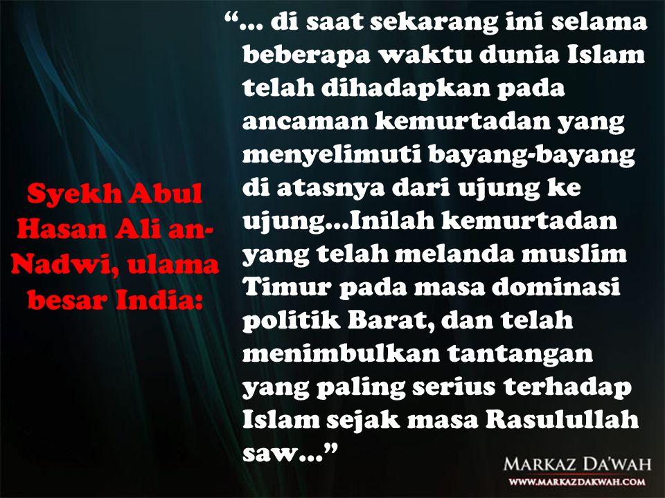 Syekh Abul Hasan Ali an-Nadwi, ulama besar India: