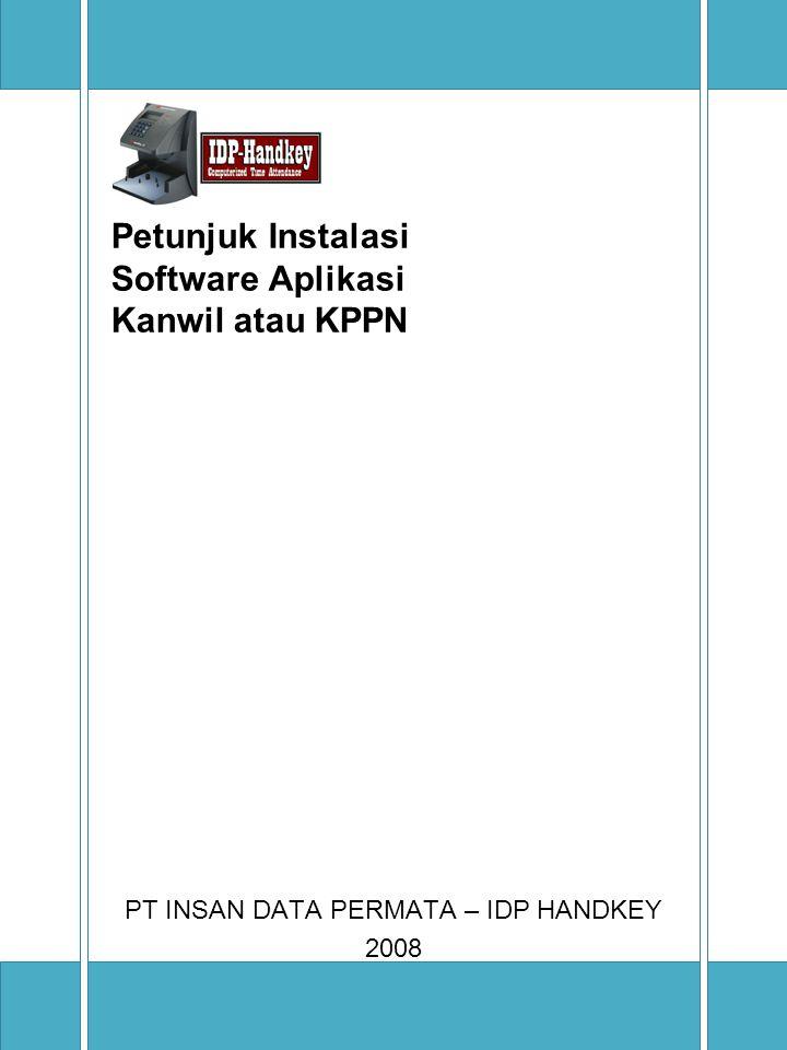 Petunjuk Instalasi Software Aplikasi Kanwil atau KPPN