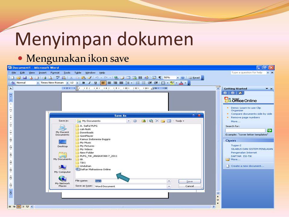 Menyimpan dokumen Mengunakan ikon save