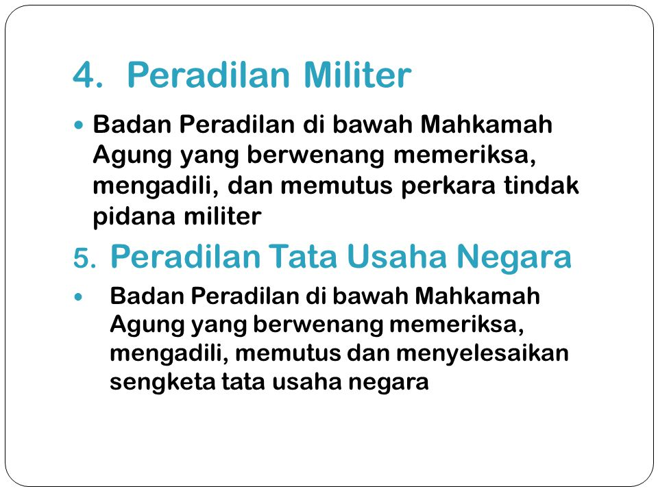 Peradilan Militer Peradilan Tata Usaha Negara