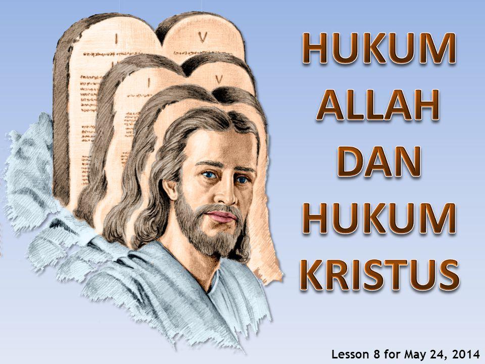 HUKUM ALLAH DAN HUKUM KRISTUS