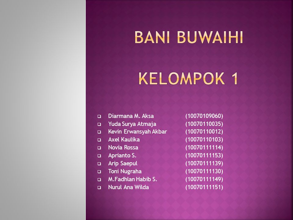 Bani Buwaihi Kelompok 1 Diarmana M. Aksa (10070109060)