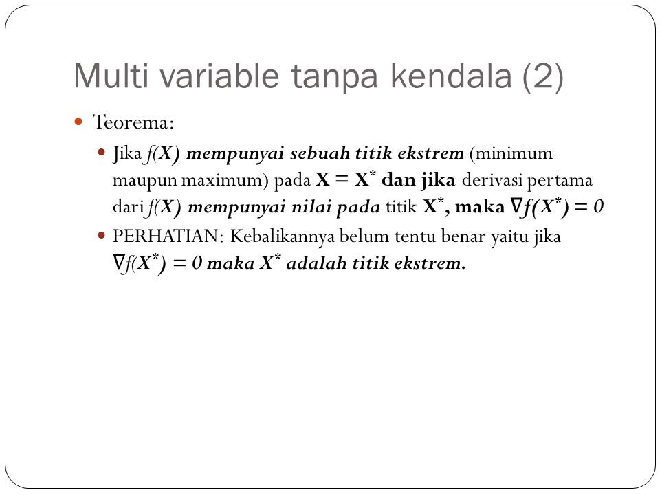 Multi variable tanpa kendala (2)