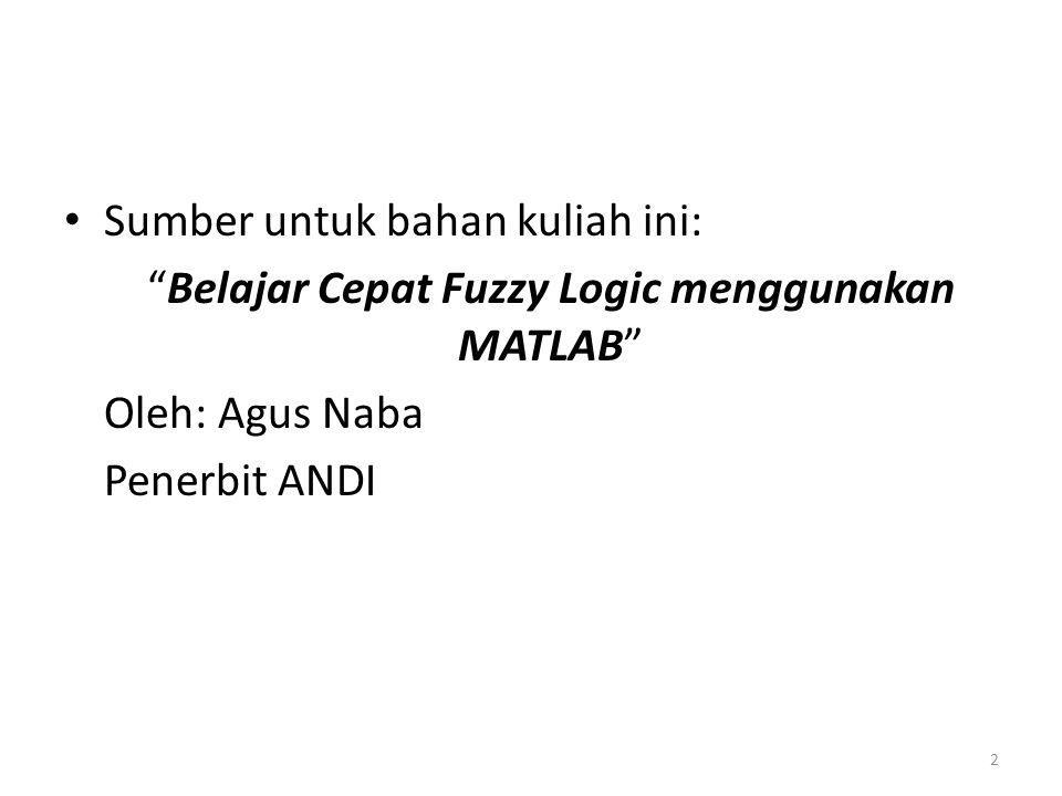 Belajar Cepat Fuzzy Logic menggunakan MATLAB