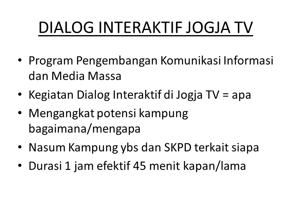 DIALOG INTERAKTIF JOGJA TV