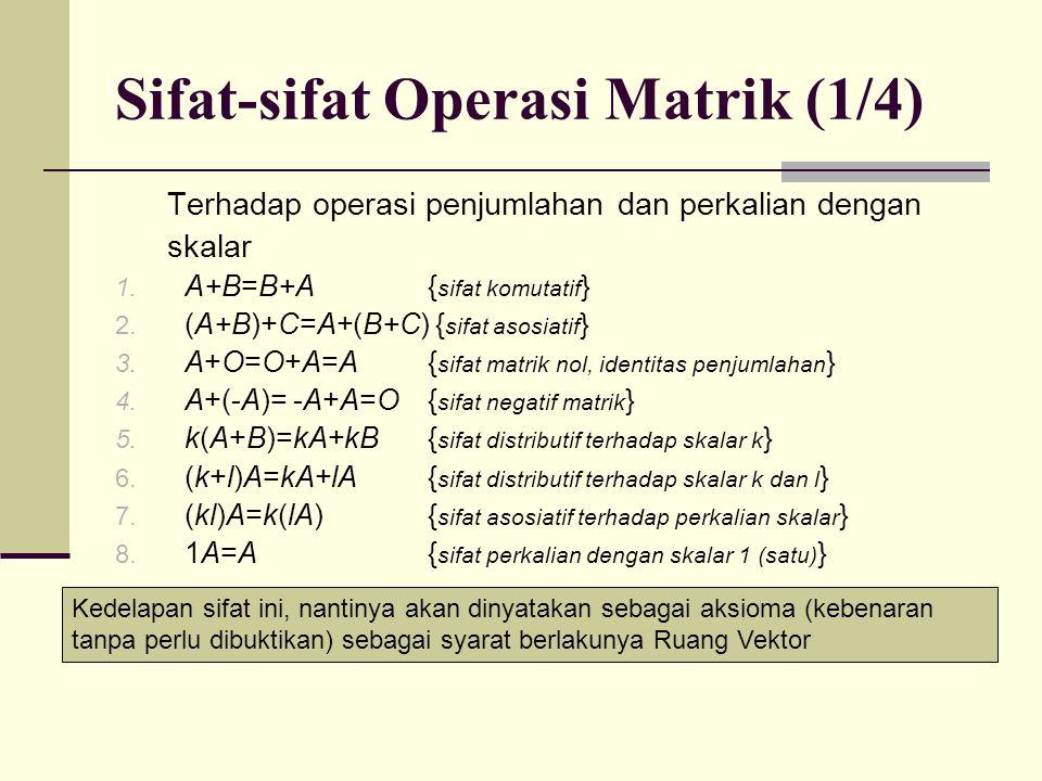 Sifat-sifat Operasi Matrik (1/4)