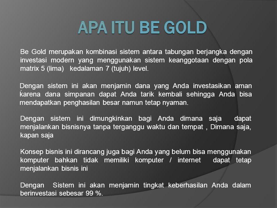 Apa itu Be Gold