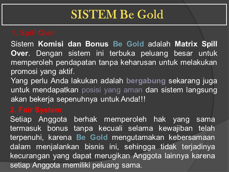 SISTEM Be Gold 1. Spill Over