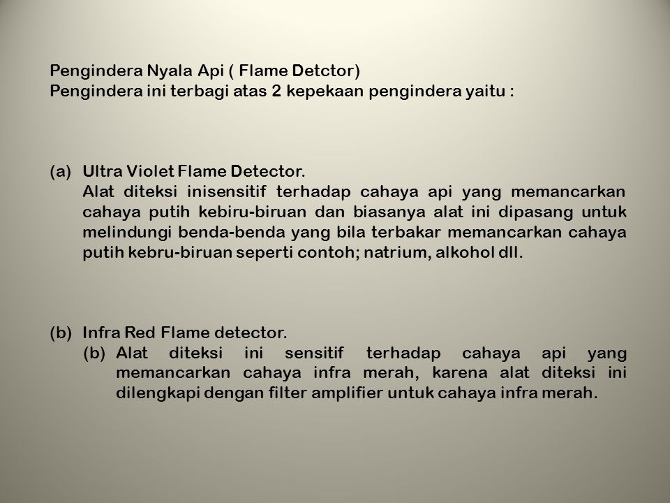 Pengindera Nyala Api ( Flame Detctor)