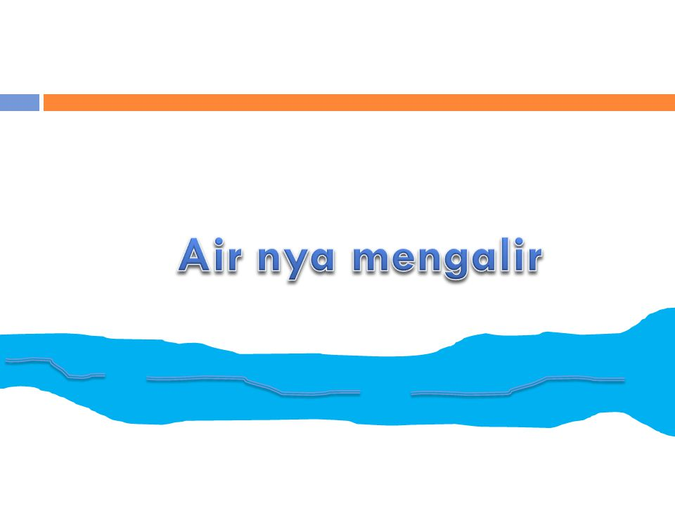 Air nya mengalir