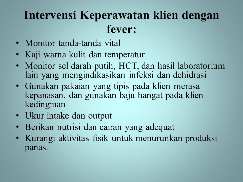 Intervensi Keperawatan klien dengan fever: