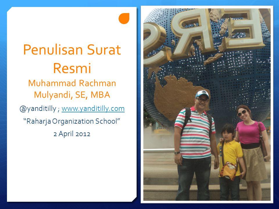 Penulisan Surat Resmi Muhammad Rachman Mulyandi, SE, MBA
