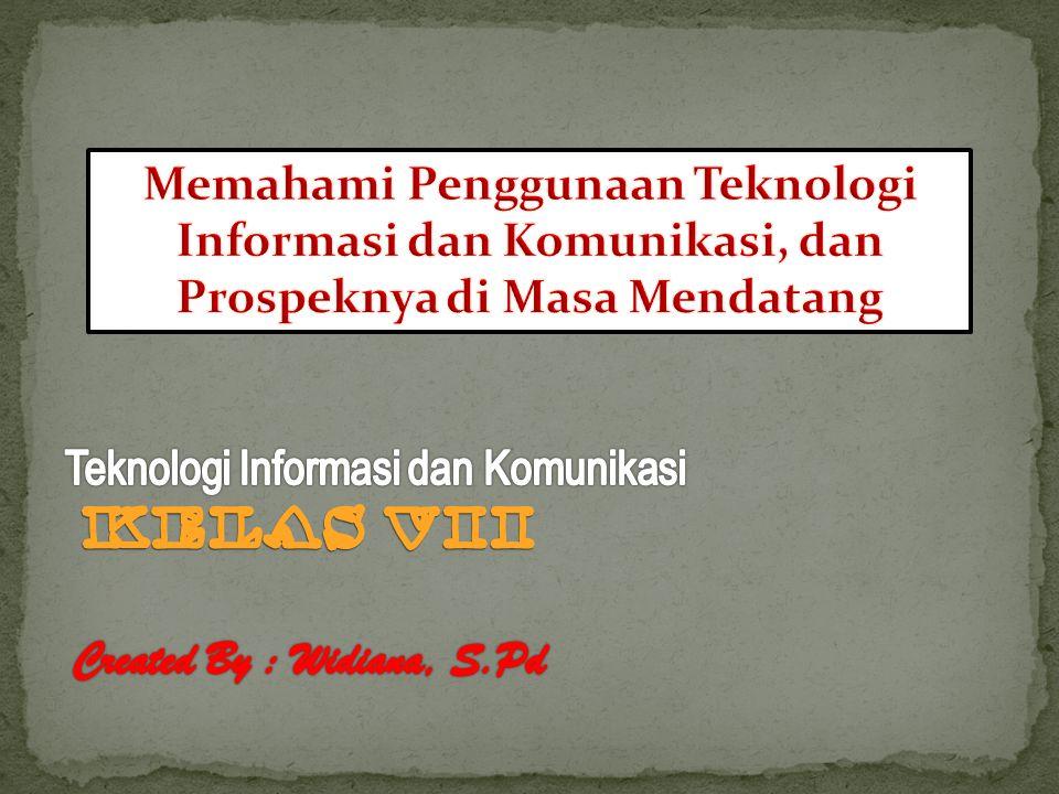 Teknologi Informasi dan Komunikasi Kelas vii