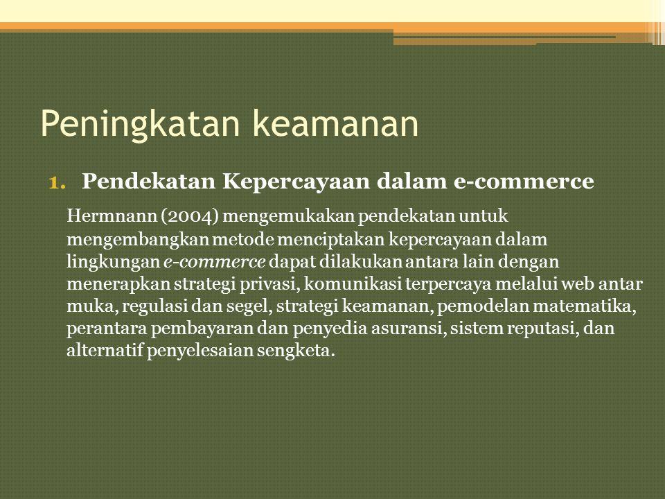 Peningkatan keamanan Pendekatan Kepercayaan dalam e-commerce.