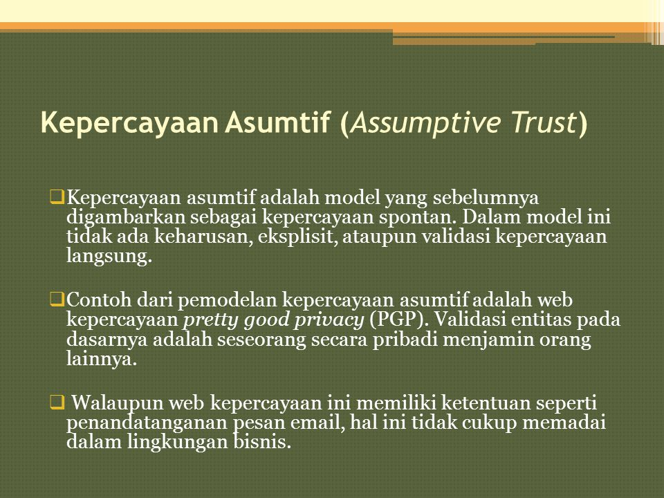 Kepercayaan Asumtif (Assumptive Trust)