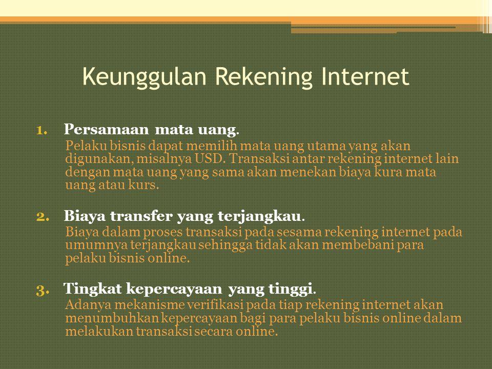 Keunggulan Rekening Internet