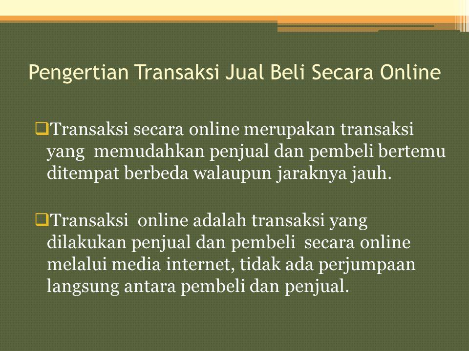 Pengertian Transaksi Jual Beli Secara Online