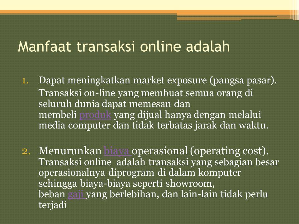 Manfaat transaksi online adalah