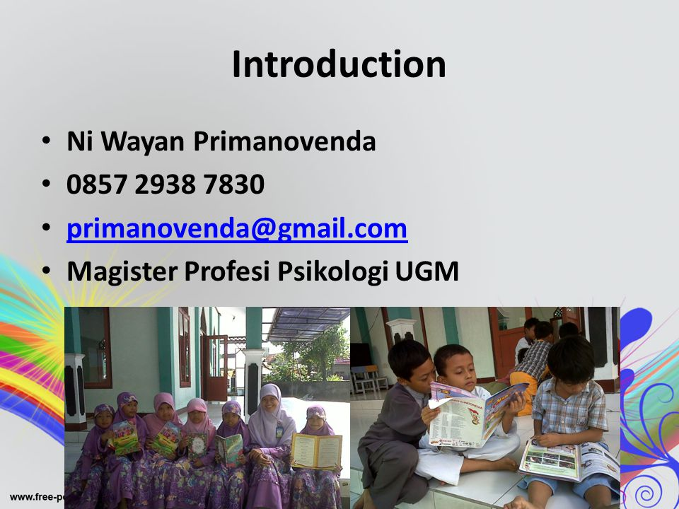 Introduction Ni Wayan Primanovenda 0857 2938 7830