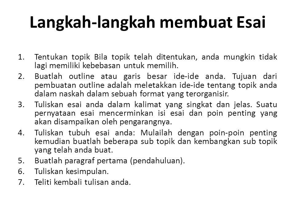 Langkah-langkah membuat Esai