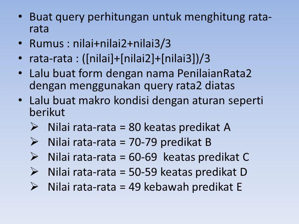 Buat query perhitungan untuk menghitung rata-rata