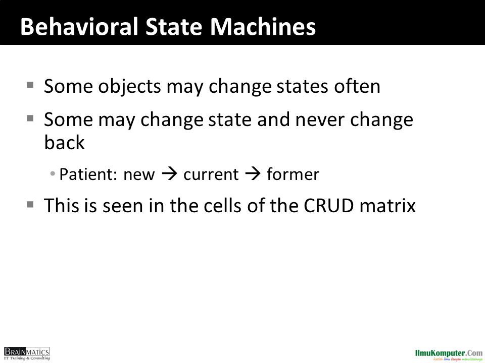 Behavioral State Machines