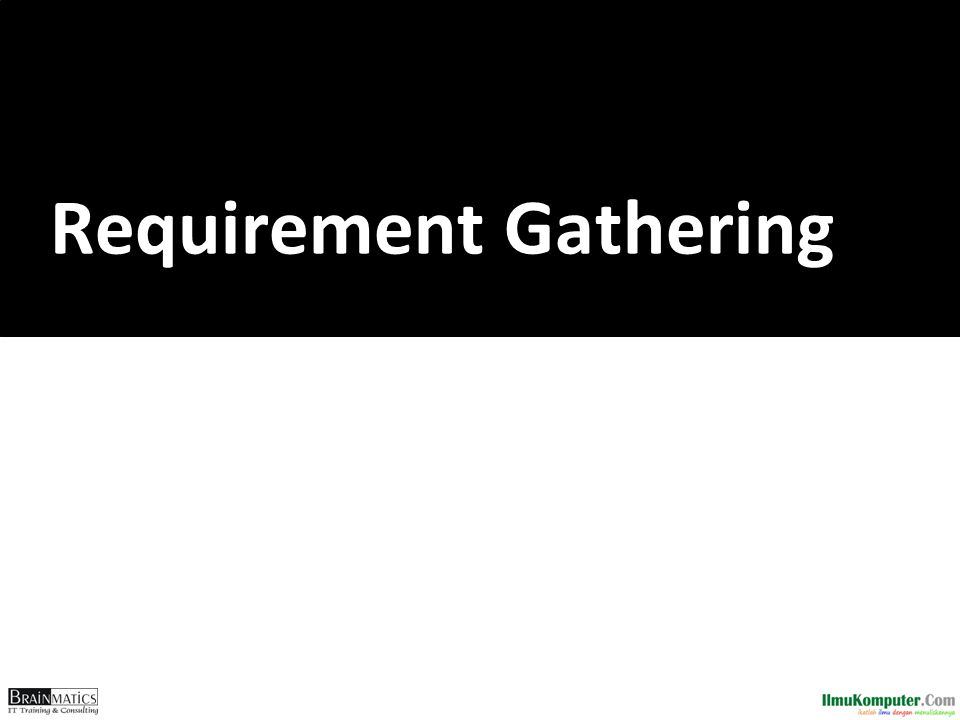 Requirement Gathering
