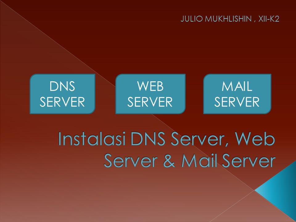 Instalasi DNS Server, Web Server & Mail Server