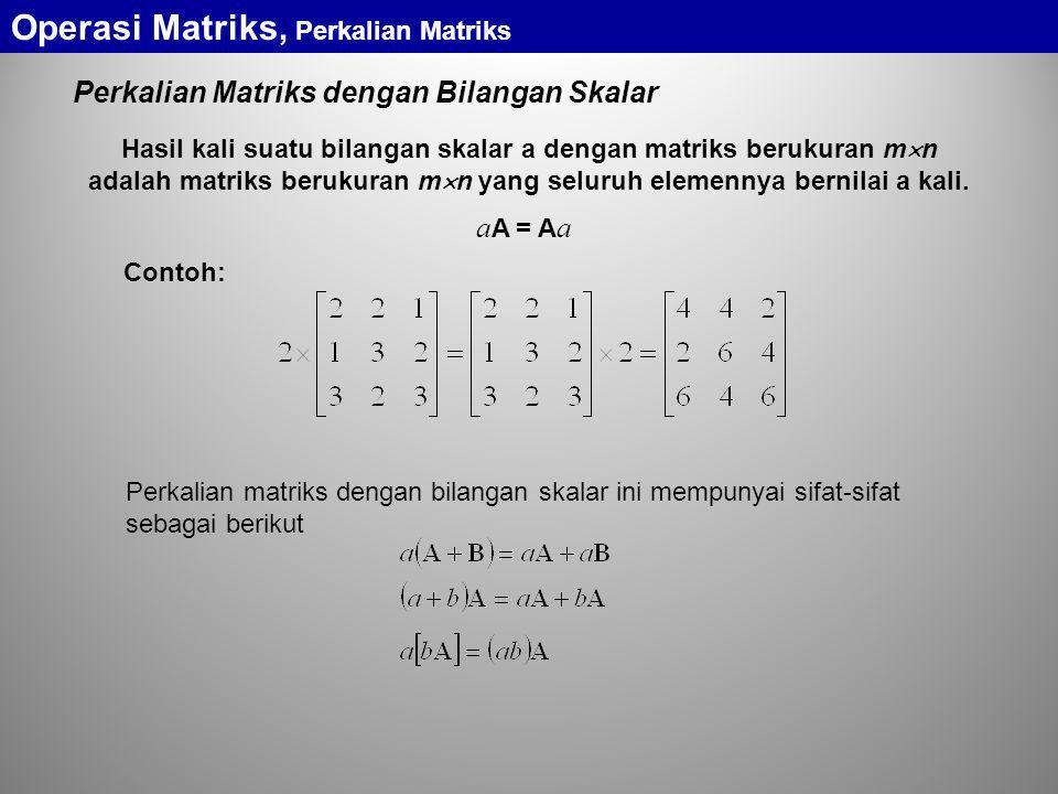 Operasi Matriks, Perkalian Matriks