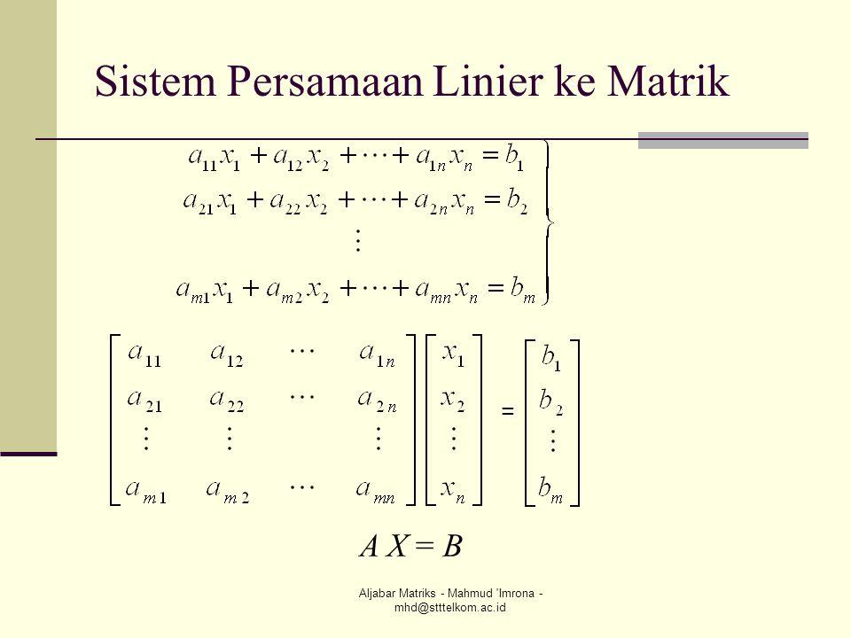 Sistem Persamaan Linier ke Matrik