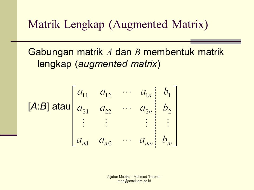 Matrik Lengkap (Augmented Matrix)